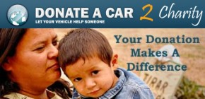 Donate your car to Donate A Car 2 Charity Car Donation Program. 100% to Charity, No Gimmicks, Straight Forward Tax Deduction